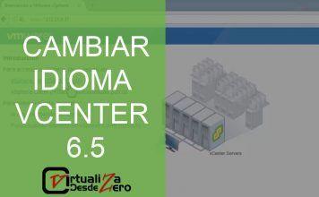 CAMBIAR IDIOMA VCENTER 6.5