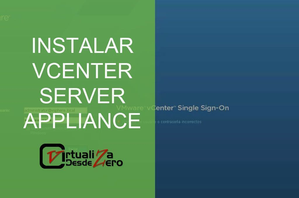 INSTALAR VCENTER SERVER APPLIANCE
