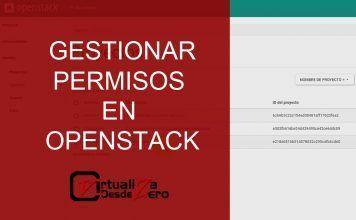 GESTIONAR PERMISOS DE USUARIOS Y GRUPOS EN OPENSTACK