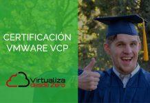 VCP VMWARE CERTIFICACION